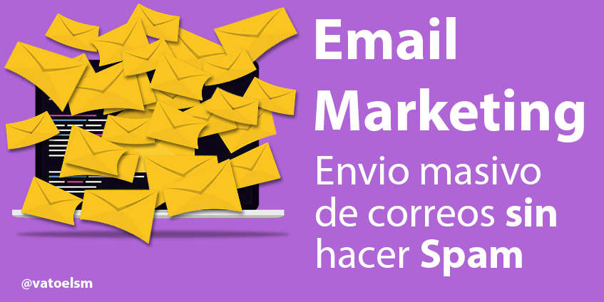 Vatoel Social Media - 📧Email Marketing [envio masivo de correos sin ser spam]