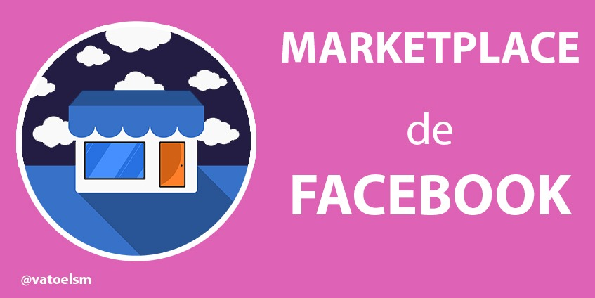 Vatoel Social Media - Marketplace Facebook para vender y 👜Novedades 2021